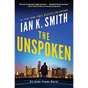 The Unspoken: An Ashe Cayne Novel: 1 (Ashe Cayne, 1)