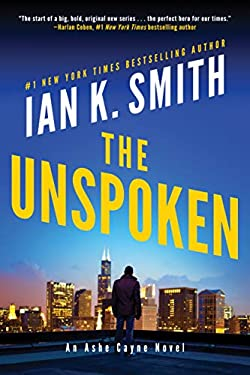 The Unspoken: An Ashe Cayne Novel