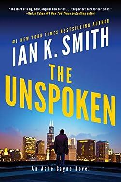 The Unspoken: An Ashe Cayne Novel