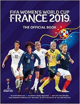 d65c303c310 FIFA Women s World Cup France 2019TM The Official Book  Jen O Neill ...