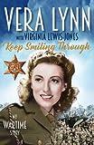 Keep Smiling Through: My Wartime Story
