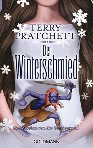 Terry Pratchett - Wintersmith / Der Winterschmied. Ein Märchen von der Scheibenwelt (Tiffany Weh 3)