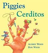 Piggies/Cerditos: Lap-Sized Board Book