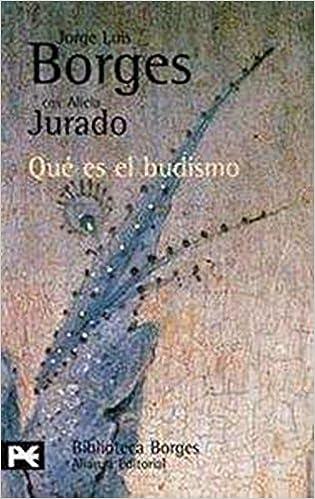 Qu?? es el budismo by Jorge Luis Borges (2000-08-02)