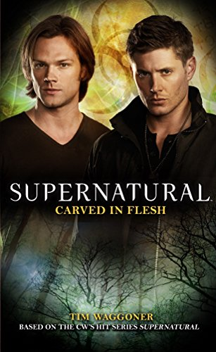 - Supernatural: Carved in Flesh