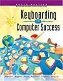 img - for Keyboarding for Computer Success, School Version book / textbook / text book