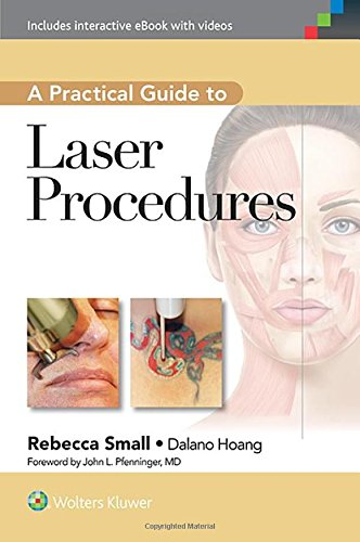 Peace Laser - A Practical Guide to Laser Procedures