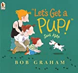 img - for Let's Get A Pup! Said Kate (Turtleback School & Library Binding Edition) book / textbook / text book
