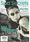 SPA SECRET, JANUARY / FEBRUARY, 2013 ( BEAUTY * FASHION * HEALTH * LIFESTYLE )