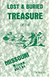 Lost and Buried Treasure of the Missouri River, Netha Bell, 1878488570
