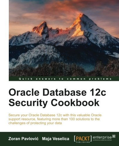 Oracle Database 12c Security cookbook [Pavlovic, Zoran - Veselica, Maja] (Tapa Blanda)