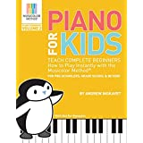 Piano For Kids Volume 2: Teach complete beginners how to play piano instantly with the Musicolor Method (Musicolor Method Piano Songbook)