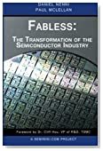 Fabless: The Transformation of the Semiconductor Industry