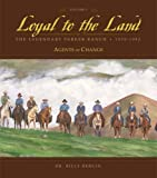 img - for Loyal to the Land: The Legendary Parker Ranch, 1970-1992: Volume 3, Agents of Change book / textbook / text book