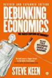 img - for Debunking Economics (Digital Edition - Revised, Expanded and Integrated): The Naked Emperor Dethroned? book / textbook / text book