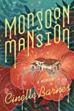 Monsoon Mansion: A Memoir	 by  Cinelle Barnes in stock, buy online here