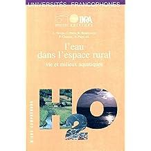 L'eau dans l'espace rural: Vie et milieux aquatiques (Mieux comprendre) (French Edition)