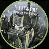 Little Joe From Chicago by Nat King Cole
