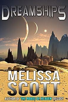 Dreamships by [Scott, Melissa]