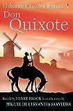 Don Quixote: Usborne Classics Retold