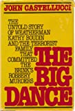 The Big Dance, Castellucci, John, 0396087132