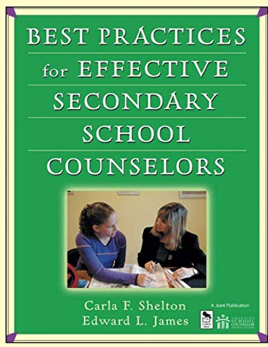 Best Practices for Effective Secondary School Counselors...