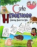 Cute Hedgehogs Coloring Book for Kids: A Fun