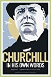 img - for Churchill in His Own Words book / textbook / text book
