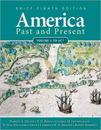 Amazon america past and present brief edition volume 1 8th amazon america past and present brief edition volume 1 8th edition 9780205760398 robert a divine t h breen george m fredrickson deceased fandeluxe Images