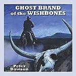 Ghost Brand of the Wishbones   Peter Dawson