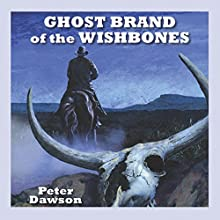 Ghost Brand of the Wishbones Audiobook by Peter Dawson Narrated by Jeff Harding