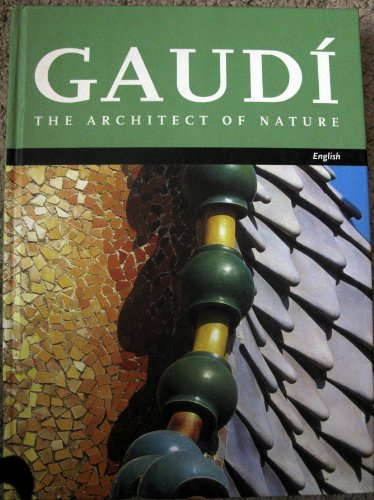 Descargar Libro Gaudi-architect Of Nature Tate Cabre