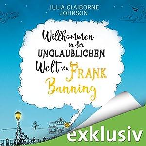 Willkommen in der unglaublichen Welt von Frank Banning Hörbuch