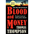 Blood and Money: The Classic True Story of Murder, Passion, and Power