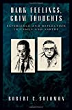 Dark Feelings, Grim Thoughts, Robert C. Solomon, 0195181573