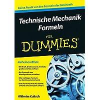 Technische Mechanik Formeln für Dummies