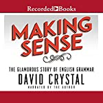 Making Sense | David Crystal