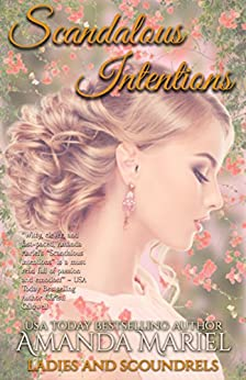 Scandalous Intentions (Ladies and Scoundrels Book 2) by [Mariel, Amanda]