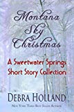Front cover for the book Montana Sky Christmas by Debra Holland