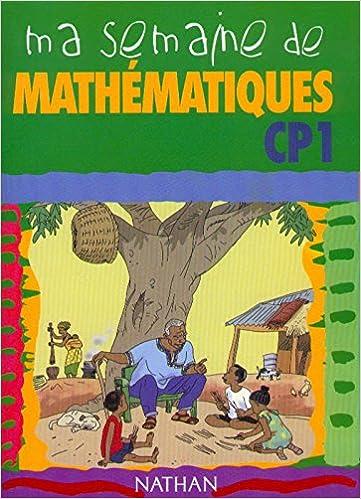 Livres gratuits Ma semaine de mathématiques, CP, numéro 1, élève epub pdf