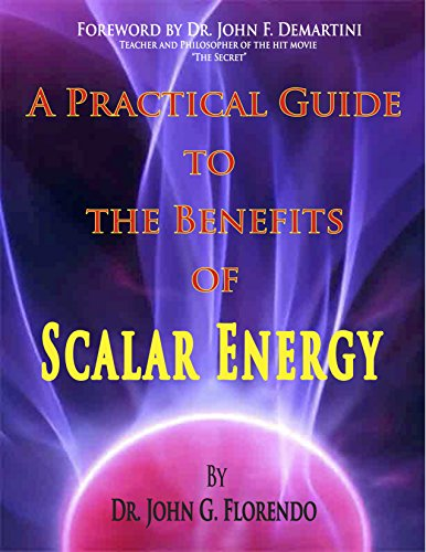 D.o.w.n.l.o.a.d A Practical Guide To The Benefits of Scalar Energy<br />[K.I.N.D.L.E]