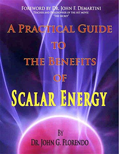 D.o.w.n.l.o.a.d A Practical Guide To The Benefits of Scalar Energy<br />[K.I.N.D.L.E]