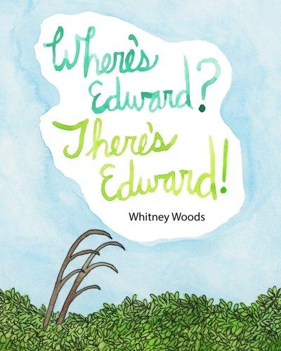 Where's Edward? There's Edward!