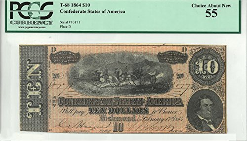 1864 - ISSUE CONFEDERATE STATES OF AMERICA $10 AU-55 PCGS