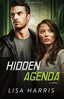 Hidden Agenda (Southern Crimes Book #3): A Novel by [Harris, Lisa]