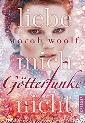 https://www.amazon.de/G%C3%B6tterFunke-Liebe-mich-nicht-Band/dp/3791500295/ref=sr_1_1?ie=UTF8&qid=1488360025&sr=8-1&keywords=g%C3%B6tterfunke