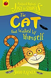 Just So Stories: The Cat That Walked By Himself