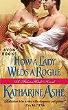 How a Lady Weds a Rogue: A Falcon Club Novel