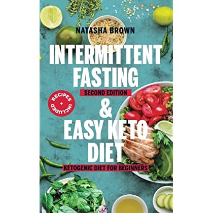 Intermittent Fasting and Easy Keto Diet (Weight Loss) (Volume 14)