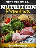 secrets de la nutrition primitive french edition